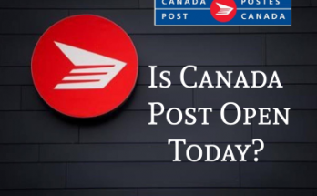 is canada post open today