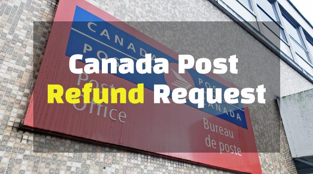 canada post refund request