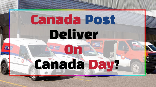 Does Canada Post Deliver on Canada Day