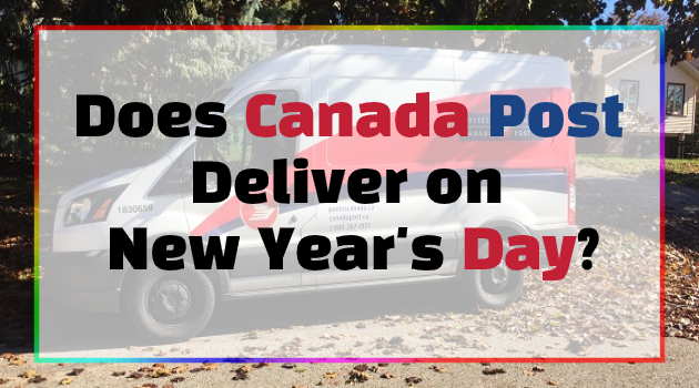 Does Canada Post Deliver on New Year's Day?