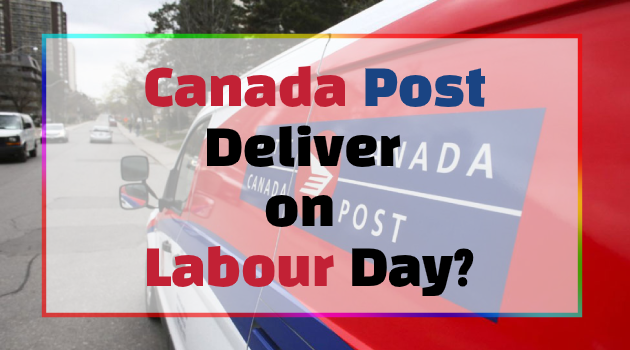 Does Canada Post Deliver on Labour Day