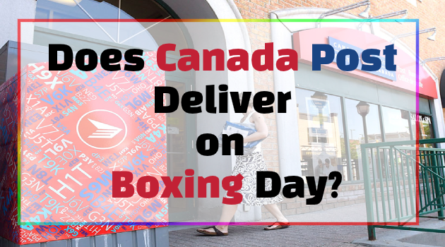 Does Canada Post Deliver on Boxing Day?