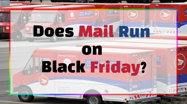 Does Mail Run on Black Friday?