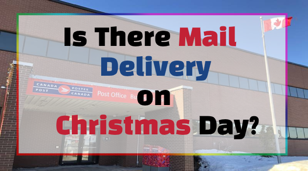 Is There Mail Delivery on Christmas Day?