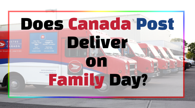Does Canada Post Deliver on Family Day?