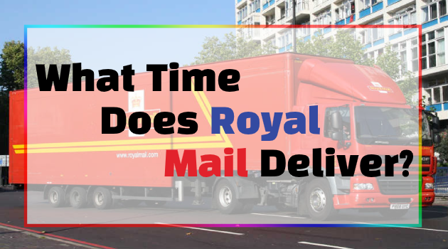 What Time Does Royal Mail Deliver