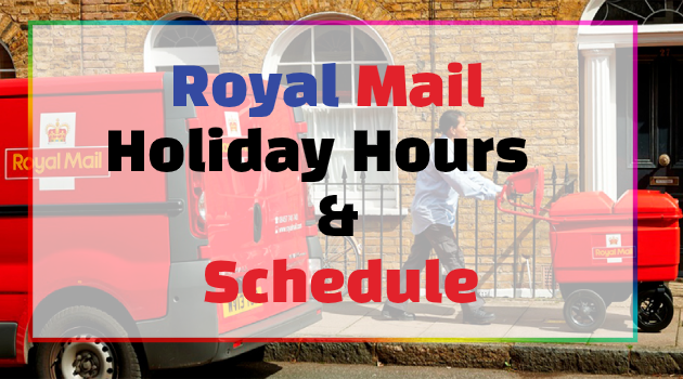 Royal Mail Holiday holiday hours & schedule