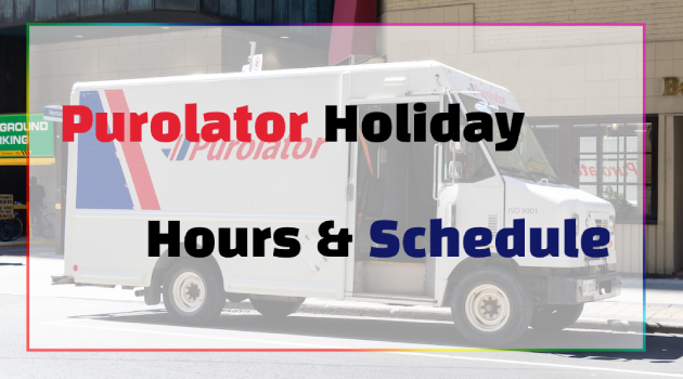 purolator holiday hours and schedule